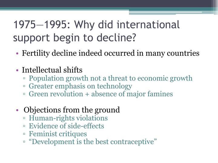 1975—1995: Why did international support begin to decline?