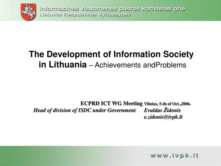 The development of information society in lithuania achievements andproblems