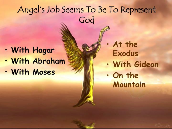 Angel's Job Seems To Be To Represent God