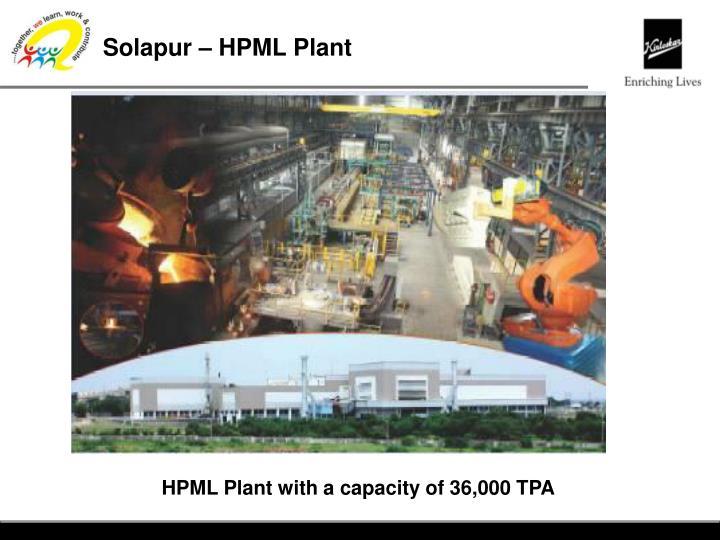 Solapur – HPML Plant