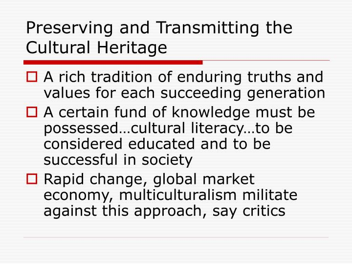Preserving and Transmitting the Cultural Heritage