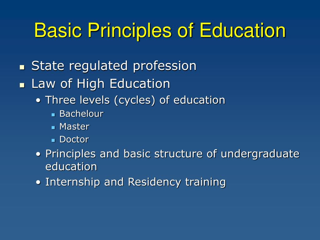 Basic Principles of Education