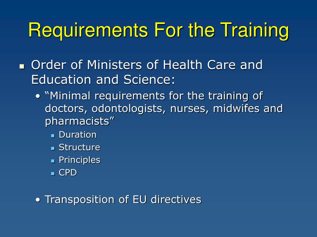 Requirements For the Training