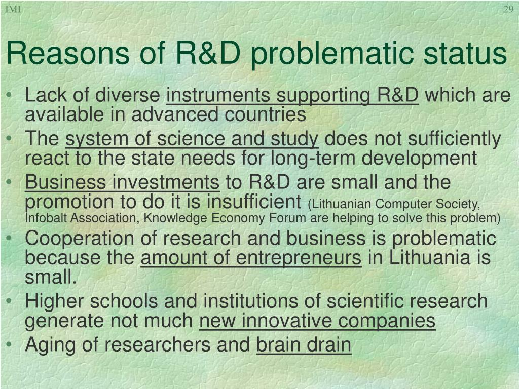 Reasons of R&D problematic status