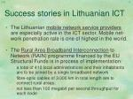 success stories in lithuanian ict