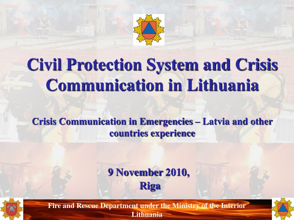 Civil Protection System and Crisis Communication in Lithuania
