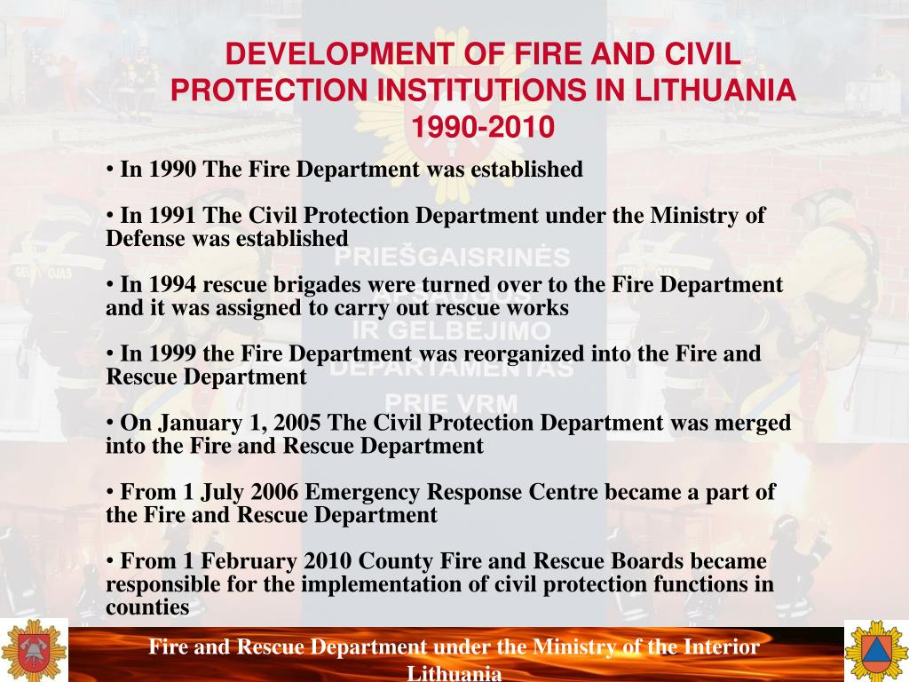 DEVELOPMENT OF FIRE AND CIVIL PROTECTION INSTITUTIONS IN LITHUANIA