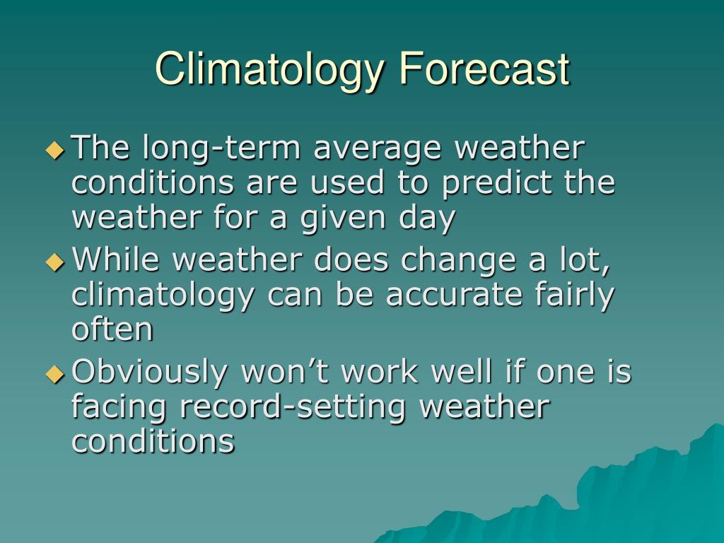 Climatology Forecast