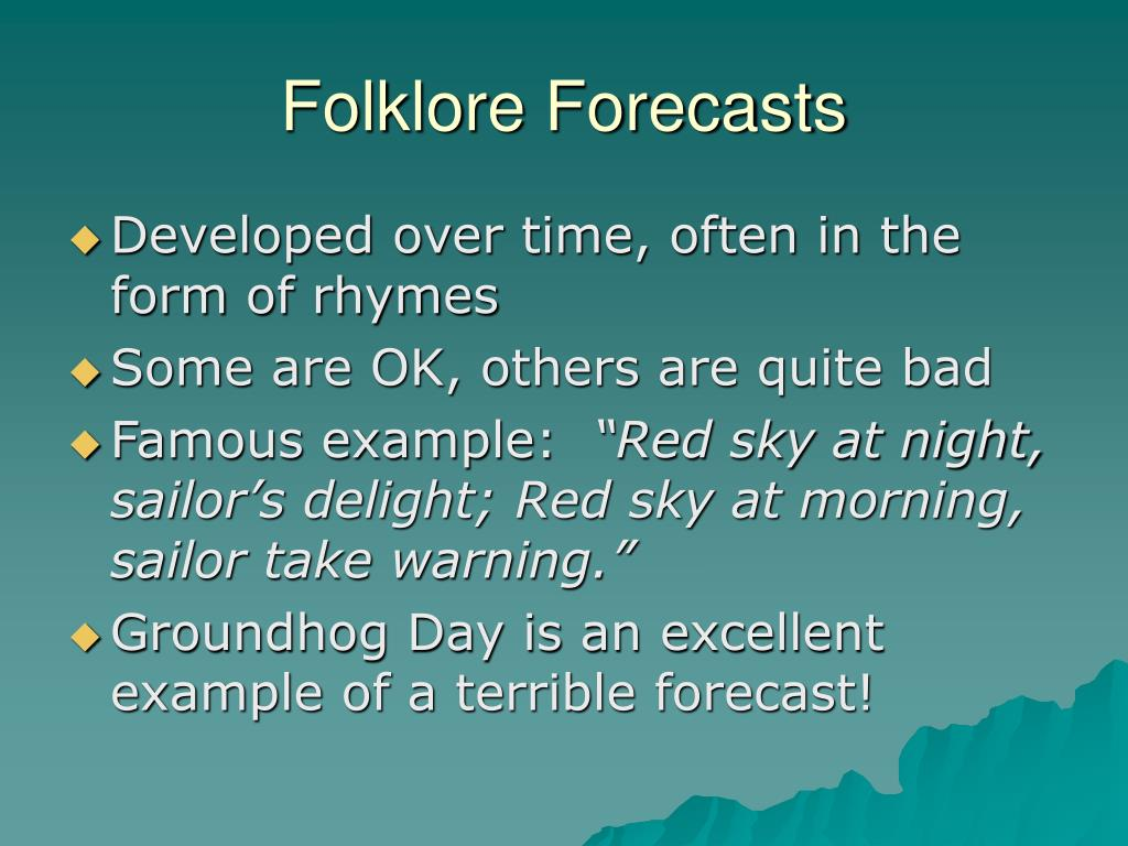 Folklore Forecasts