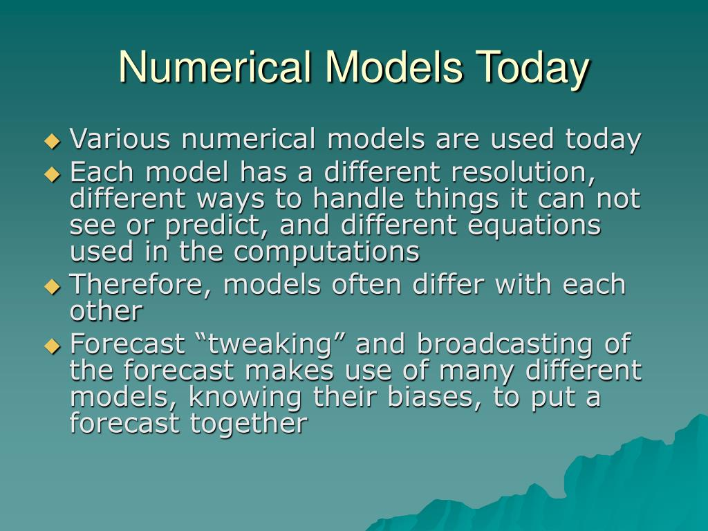 Numerical Models Today