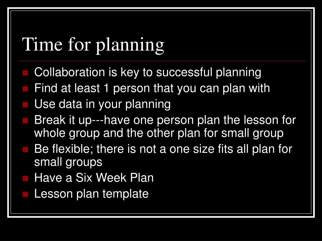 Time for planning