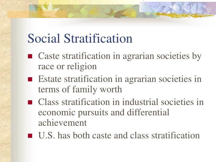 race and social stratification essay Social stratification is a sociological phenomenon in which people in the society are placed in social stratification and inequality sociology essay race.