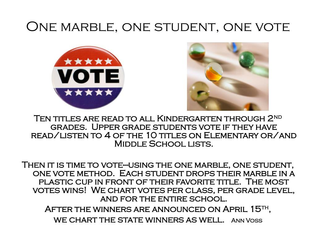 One marble, one student, one vote