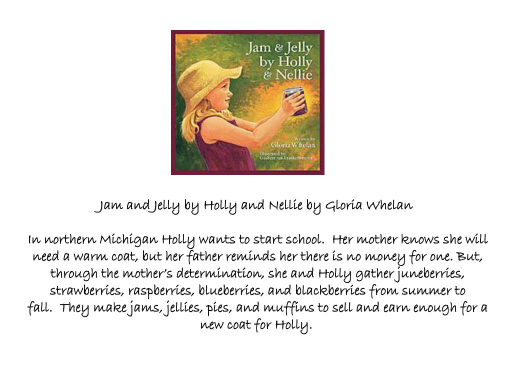 Jam and Jelly by Holly and Nellie by Gloria Whelan