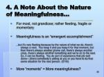 4 a note about the nature of meaningfulness