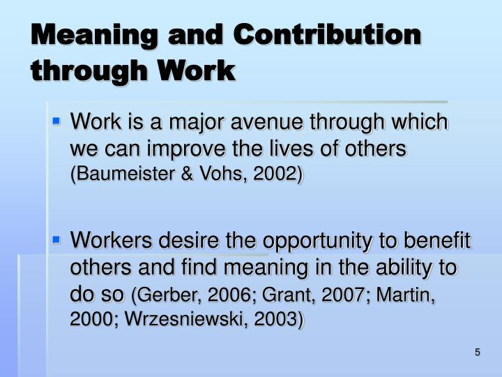 Meaning and Contribution through Work