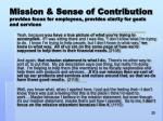 mission sense of contribution provides focus for employees provides clarity for goals and services
