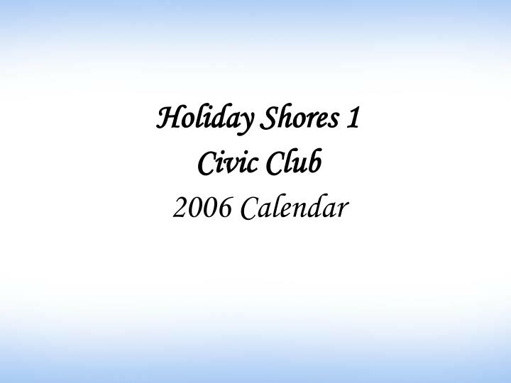 Holiday shores 1 civic club 2006 calendar l.jpg