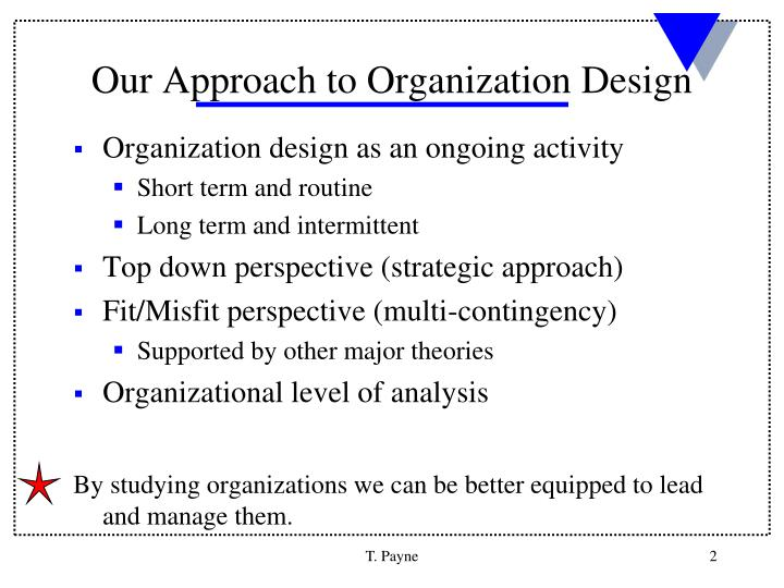 Our approach to organization design