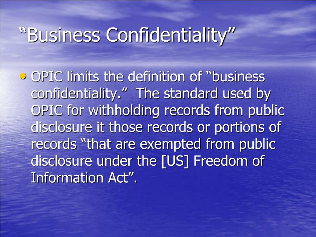 """Business Confidentiality"""