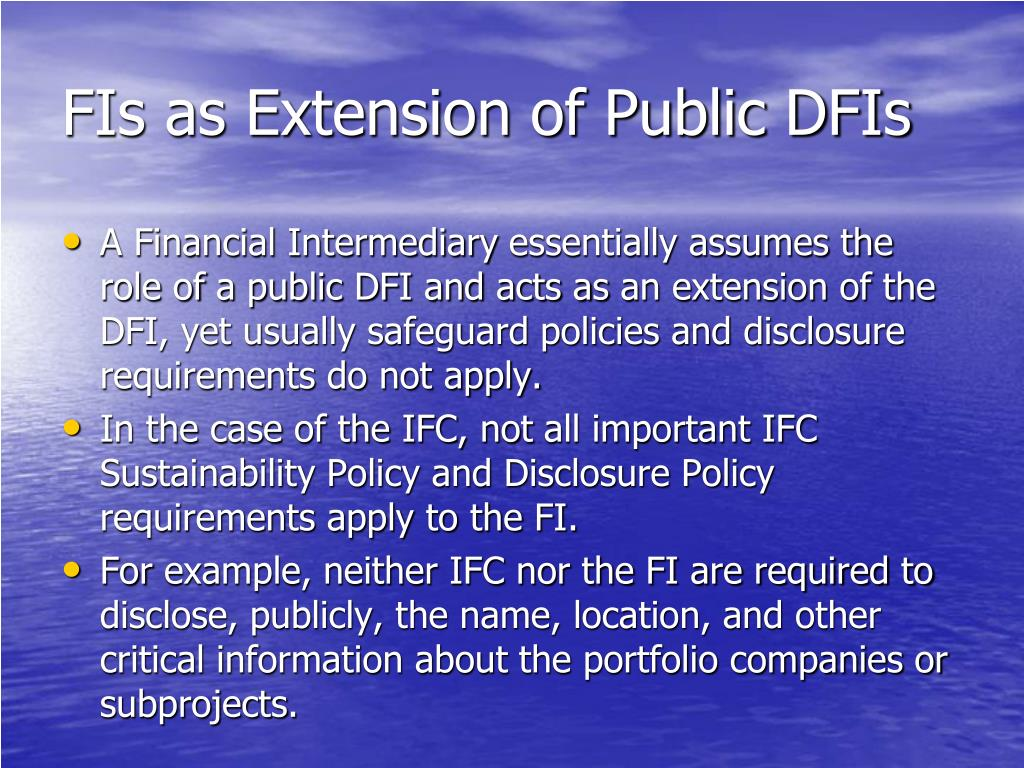 FIs as Extension of Public DFIs