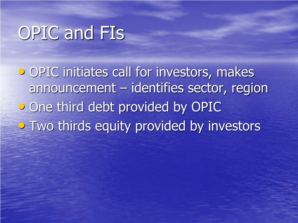 OPIC and FIs