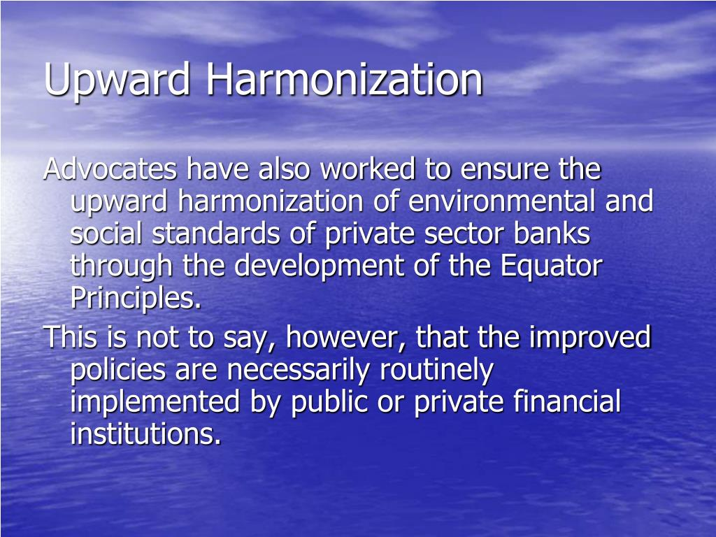 Upward Harmonization