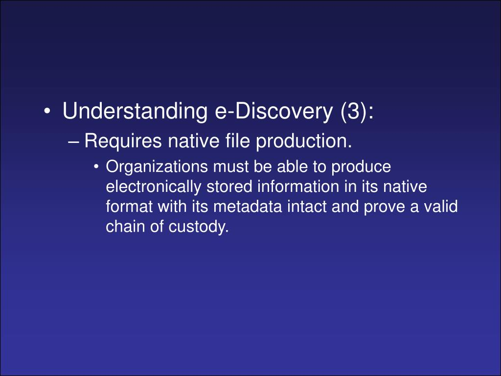 Understanding e-Discovery (3):