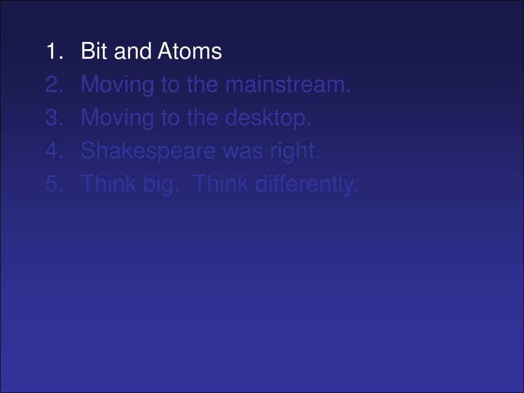 Bit and Atoms