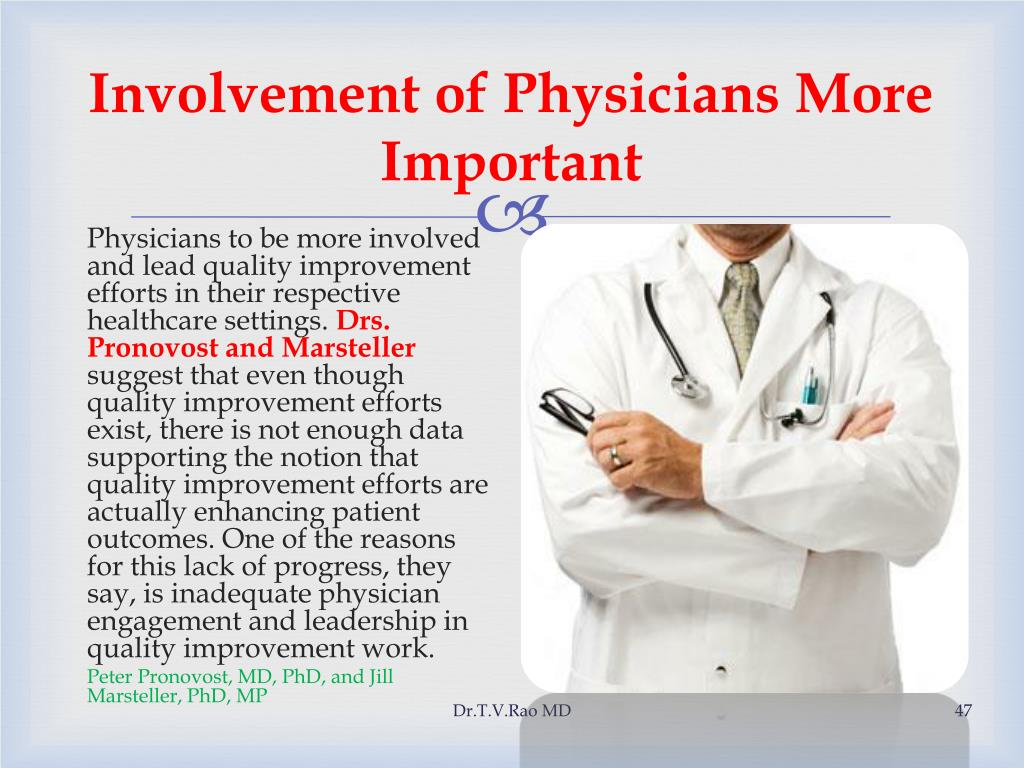 Involvement of Physicians More Important