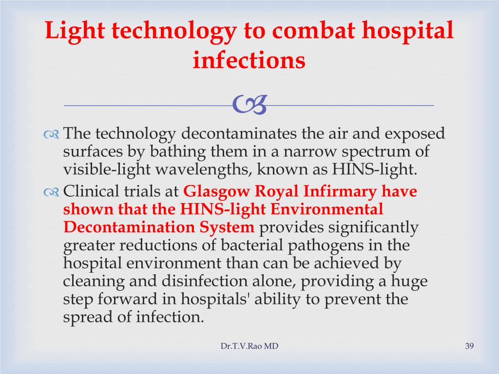 Light technology to combat hospital infections