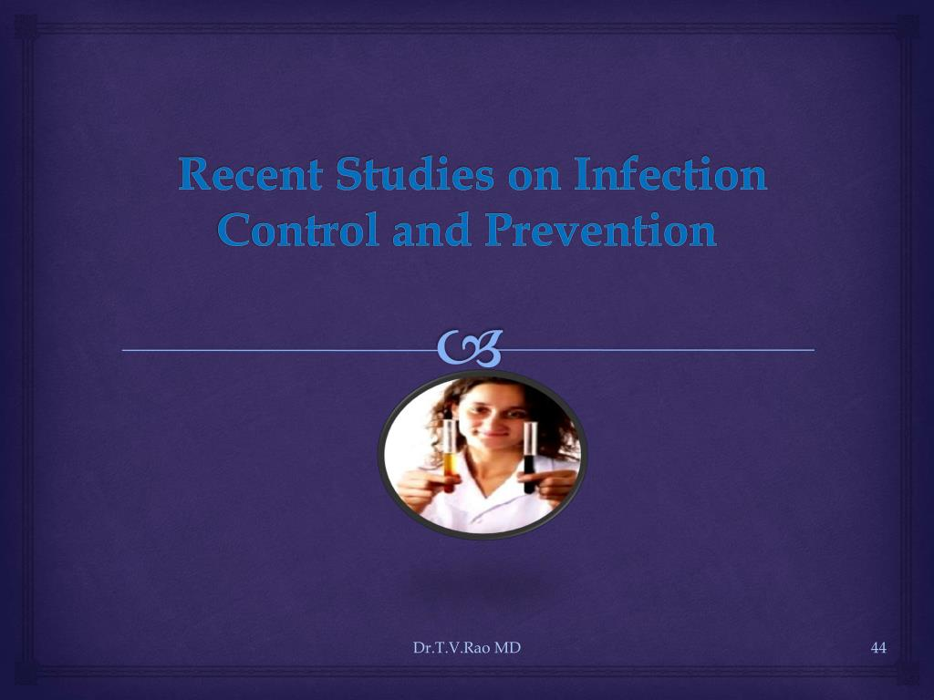 Recent Studies on Infection Control and Prevention