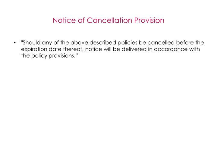 Notice of Cancellation Provision
