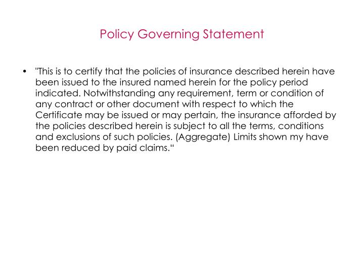 Policy Governing Statement