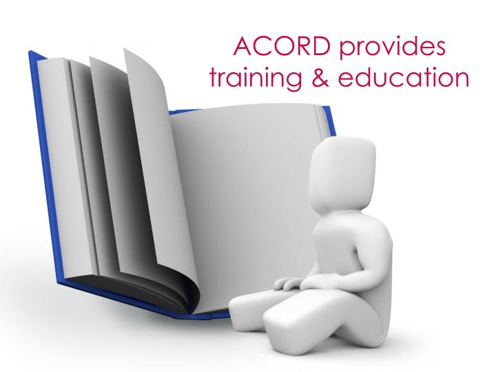 ACORD provides training & education