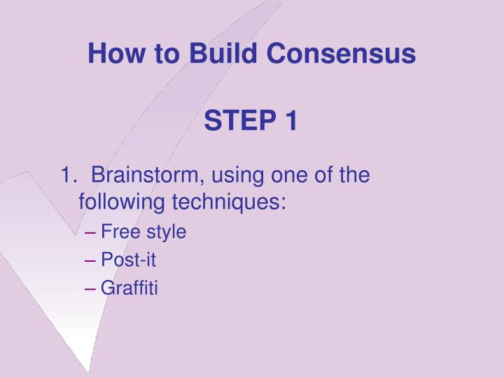 how to build consensus in a meeting