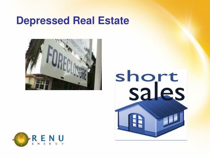Depressed Real Estate