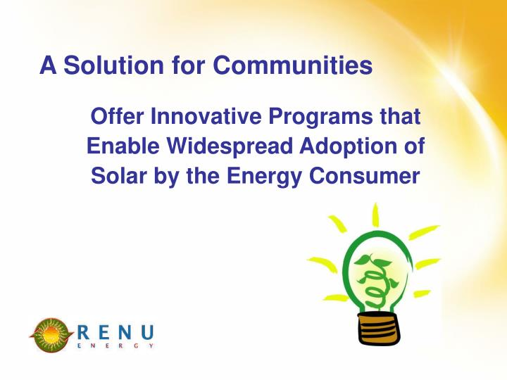 A Solution for Communities