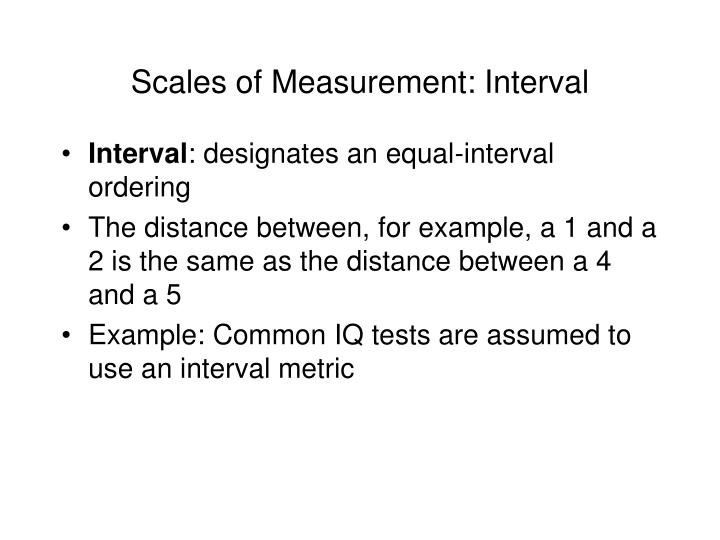 Scales of Measurement: Interval