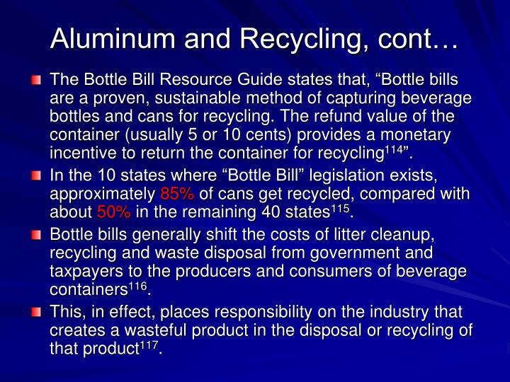 Aluminum and Recycling, cont…