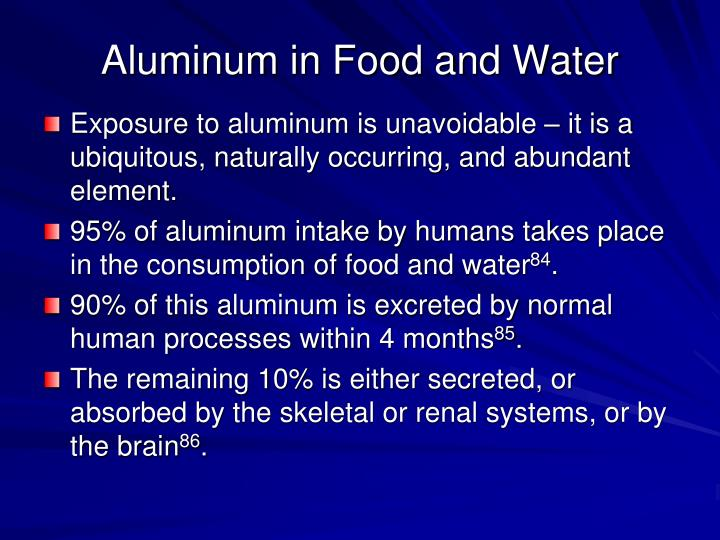 Aluminum in Food and Water