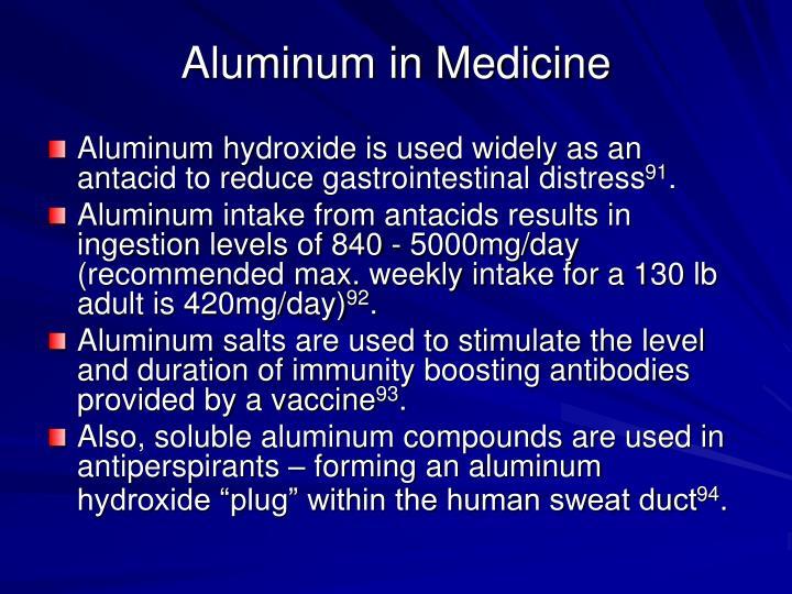 Aluminum in Medicine
