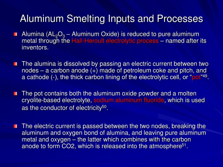 Aluminum Smelting Inputs and Processes