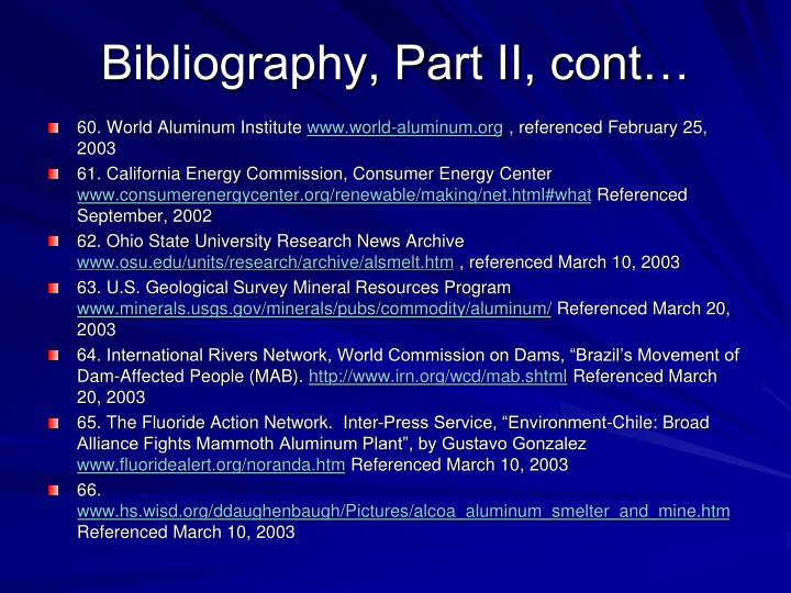 Bibliography, Part II, cont…
