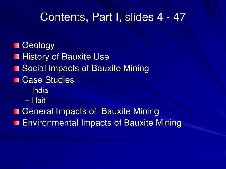 Contents, Part I, slides 4 - 47