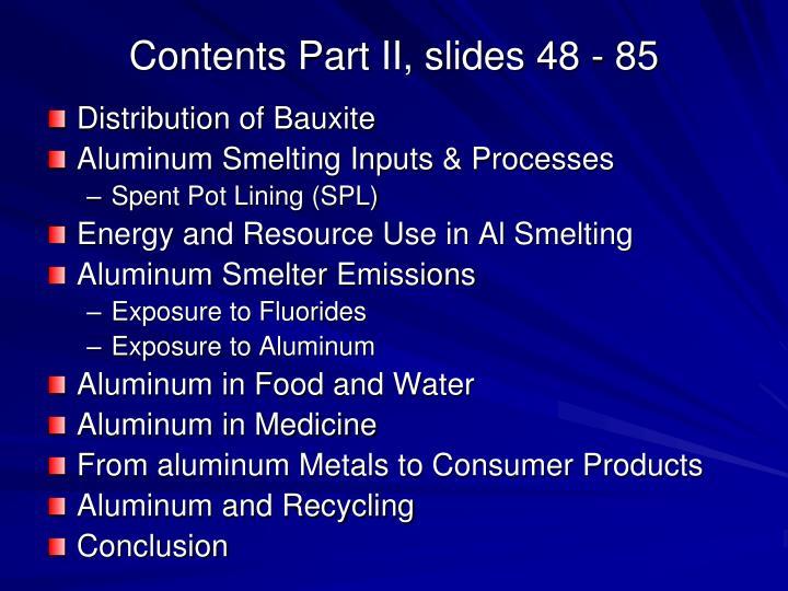 Contents Part II, slides 48 - 85