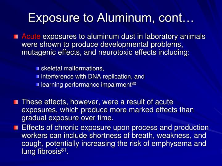 Exposure to Aluminum, cont…