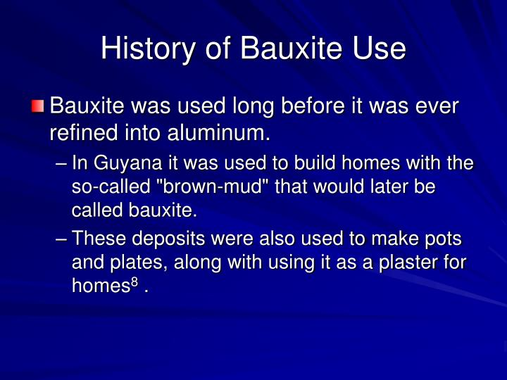 History of Bauxite Use