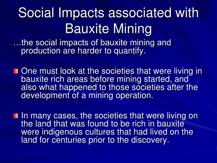 Social Impacts associated with Bauxite Mining