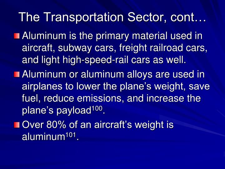 The Transportation Sector, cont…